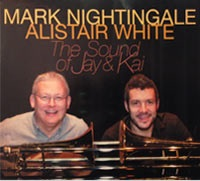 Mark Nightingale & Alistair White/The Sound of Jay & Kai