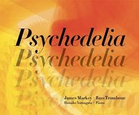 James Markey / Psychedelia